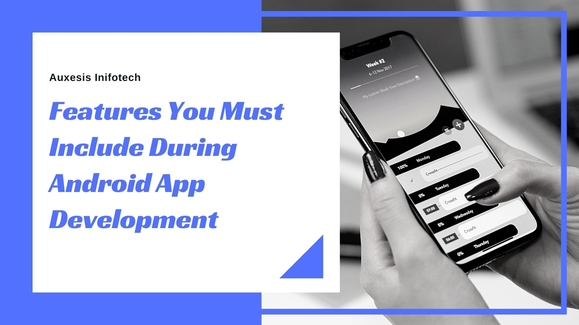 Features you must remember during Android App Development