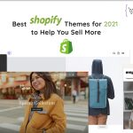 Best Shopify Themes for 2021 to Help You Sell More